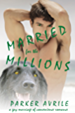Married for the Millions (For the Love of Pup Book 3)