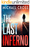 The Last Inferno (Echo Kingston Book 6)