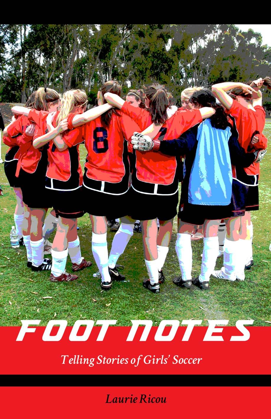 Foot Notes: Telling Stories of Girls Soccer
