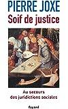 Soif de justice: Au secours des juridictions sociales