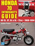 Honda 70: Enthusiasts Guide