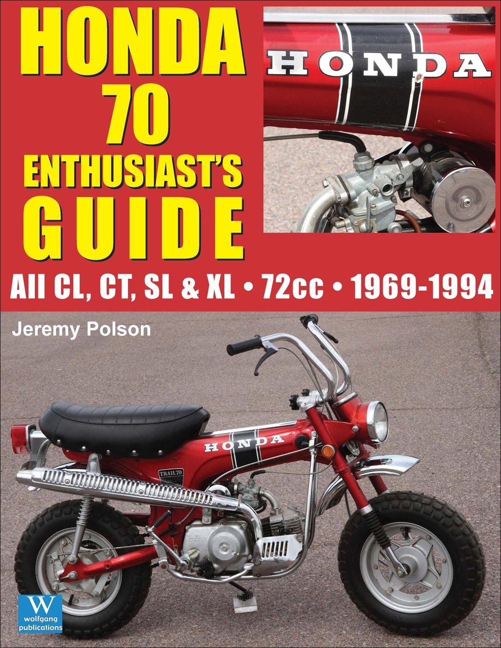 Honda 70: Enthusiasts Guide
