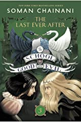The School for Good and Evil #3: The Last Ever After Kindle Edition