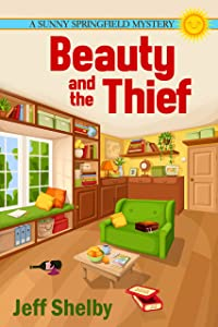 Beauty and the Thief (The Sunny Springfield Mysteries Book 2)