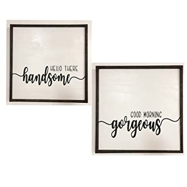 Hello there handsome Good morning Gorgeous signs SET OF TWO