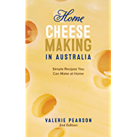 Home Cheese Making in Australia: Simple Recipes You Can Make at Home