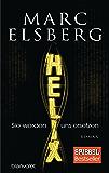 HELIX - Sie werden uns ersetzen: Roman (German Edition)