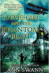 Stevie-Girl and the Phantom Pilot Paperback