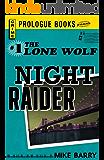 Lone Wolf #1: Night Raider (Prologue Crime)