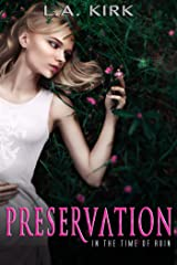 Preservation (In the Time of Ruin Book 1) Kindle Edition