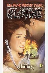 The Burning (Fear Street Saga Book 3) Kindle Edition