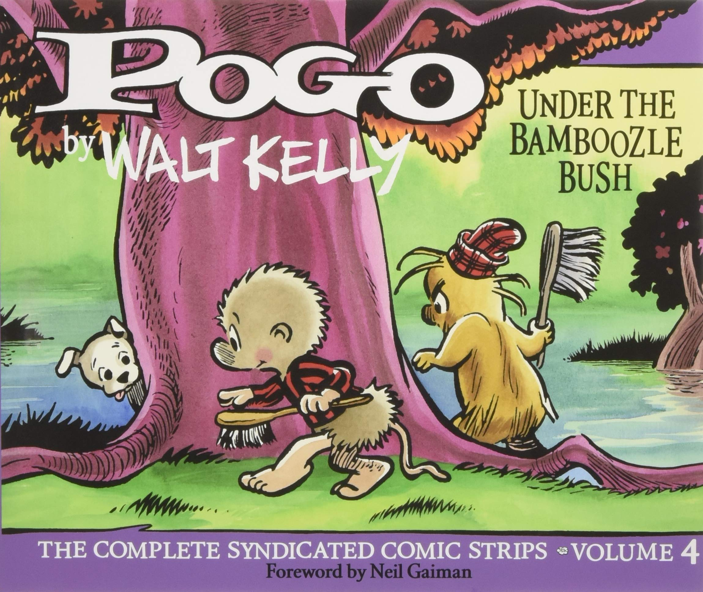 Pogo The Complete Syndicated Comic Strips: Under The Bamboozle Bush (Vol.  4) (Walt Kelly's Pogo) Hardcover – January 30, 2018