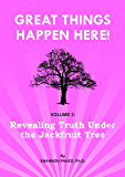 Revealing Truth Under The Jackfruit Tree (Great Things Happen Here! Book 2)