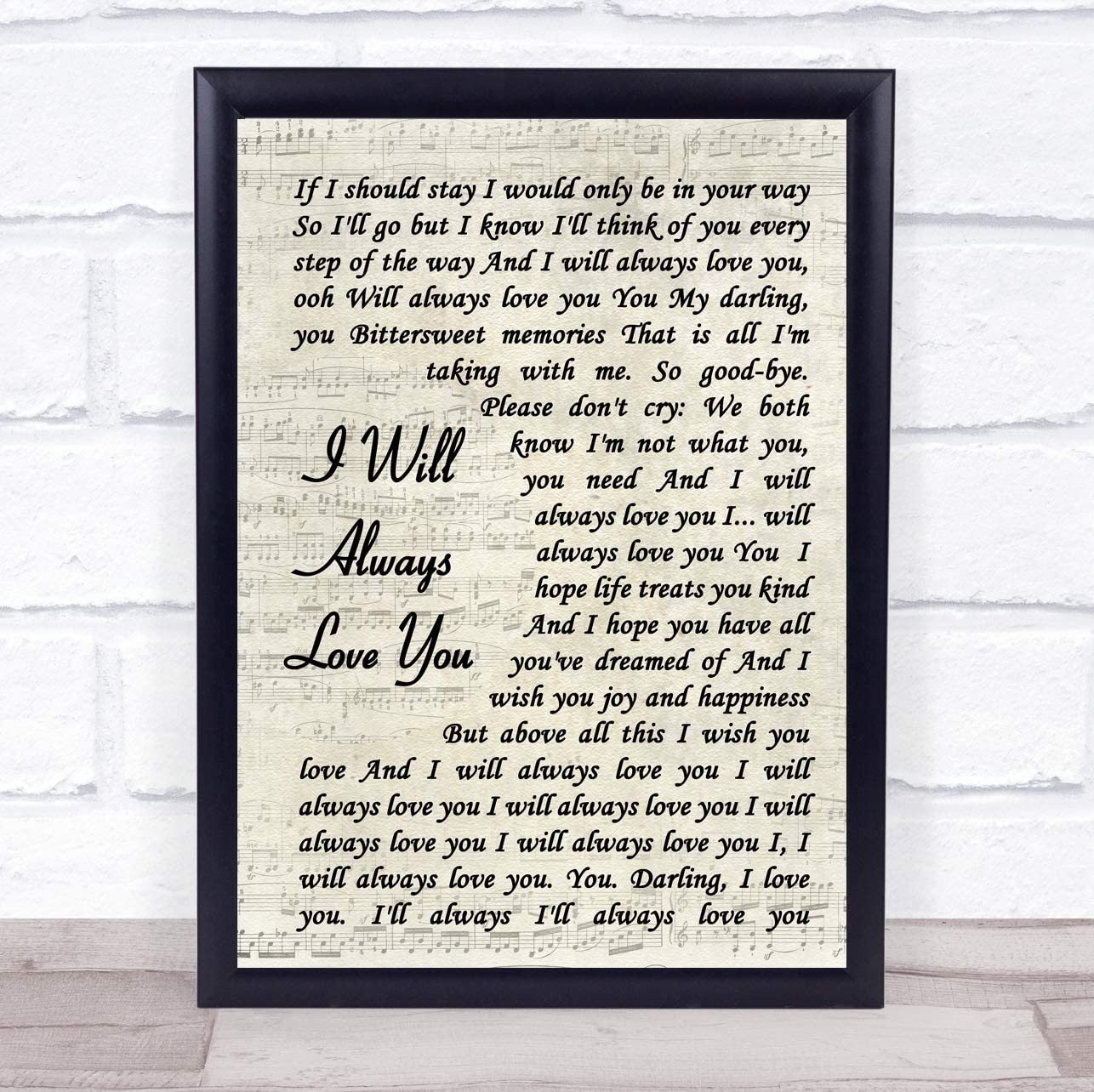 I Will Always Love You Vintage Script Song Lyric Quote Print