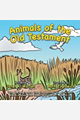 Animals of the Old Testament Kindle Edition