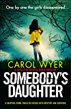 Somebody's Daughter: A gripping crime thriller packed with mystery and suspense (Detective Natalie Ward Book 7)