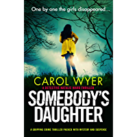 Somebody's Daughter: A gripping crime thriller packed with mystery and suspense (Detective Natalie Ward Book 7) (English Edition)
