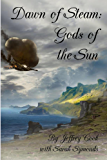 Dawn of Steam: Gods of the Sun