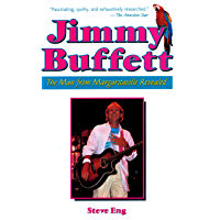 Jimmy Buffet: The Man From Margaritaville Revealed book cover