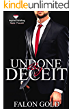 Undone by Deceit (Undone Series Book 1)