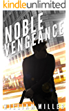 Noble Vengeance (Jake Noble Series Book 2) (English Edition)