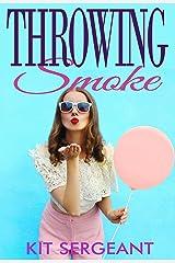 Throwing Smoke Kindle Edition