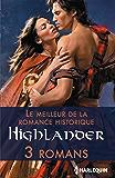 Le meilleur de la romance historique : Highlander : 3 romans (Volume multi thématique)