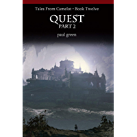 Tales From Camelot Series 12: QUEST Part 2