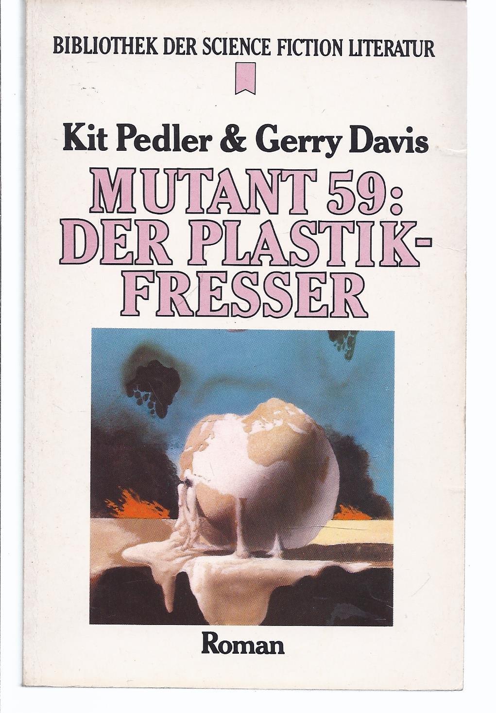 Kit Pedler & Gerry Davis - Mutant 59: Der Plastikfresser