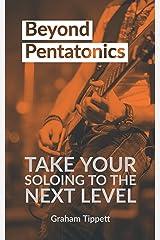 Beyond Pentatonics Kindle Edition