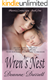Wren's Nest (The Phoenix Connection Book 1)