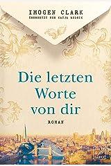Die letzten Worte von dir (German Edition) Kindle Edition
