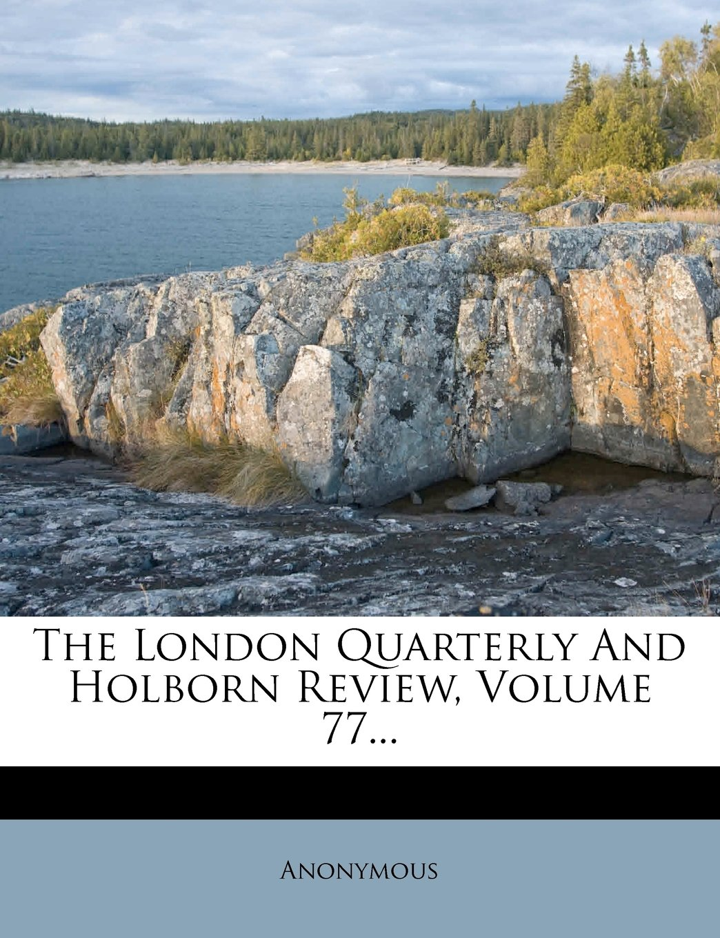 Download The London Quarterly And Holborn Review, Volume 77... PDF