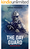 The Day Guard: The Metaframe War: Book 4