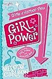 Girl Power (Faithgirlz / Girls of Harbor View)
