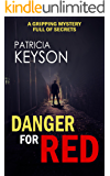 DANGER FOR RED a gripping mystery full of secrets