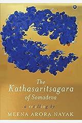 THE KATHASARITASAGARA OF SOMADEVA Kindle Edition