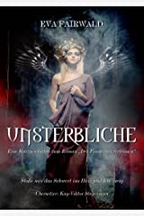 Unsterbliche (German Edition) Kindle Edition