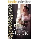 The Abducted Bride (Dorothy Mack Regency Romances)