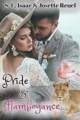 Pride & Flamboyance (Captured Hearts Series Book 3) Kindle Edition