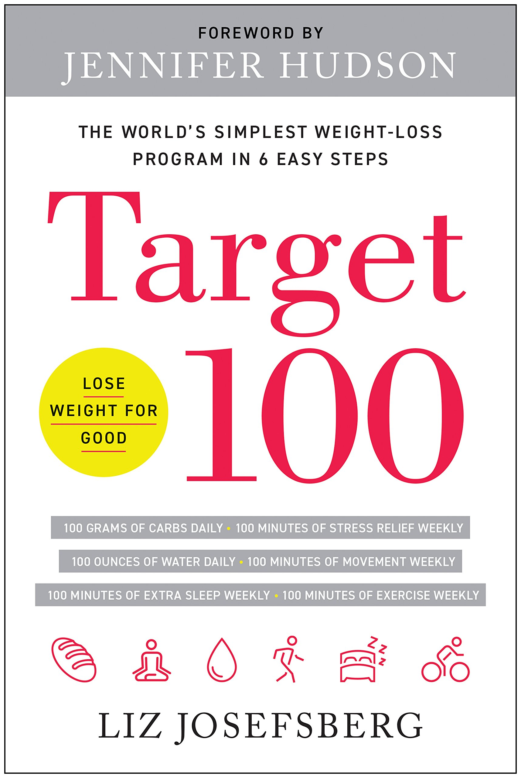 Target 100  The World's Simplest Weight Loss Program In 6 Easy Steps  English Edition
