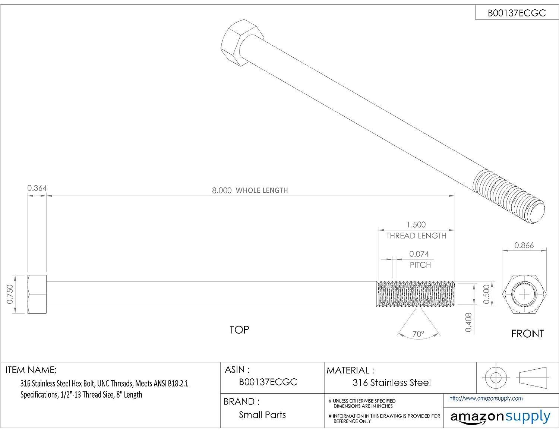 316 Stainless Steel Hex Bolt External Hex Drive 5 Length Meets ASME B18.2.1 Plain Finish 1//2-13 UNC Threads Partially Threaded Hex Head