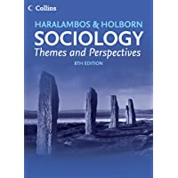 HARALAMBOS & HOLBORN SOCIOLOGY:THEMES AND PERSPECTIVES