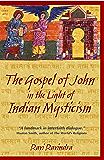 The Gospel of John in the Light of Indian Mysticism