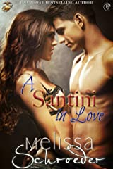 A Santini in Love (The Santinis Book 6) Kindle Edition