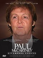 Paul McCartney - Liverpool Legend: Unauthorized Documentary