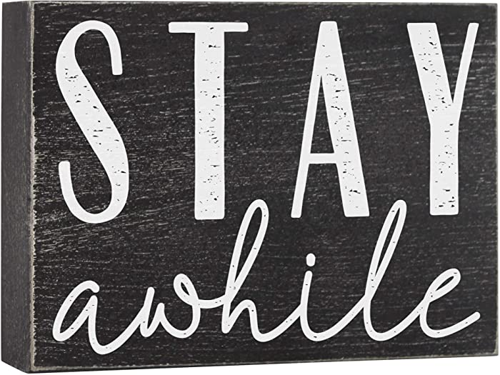 Elegant Signs Stay Awhile Sign - Farmhouse Shelf Decorations - Wooden Box Home Decor for Shelves 6x8 Decorative Wood Mantel Accent