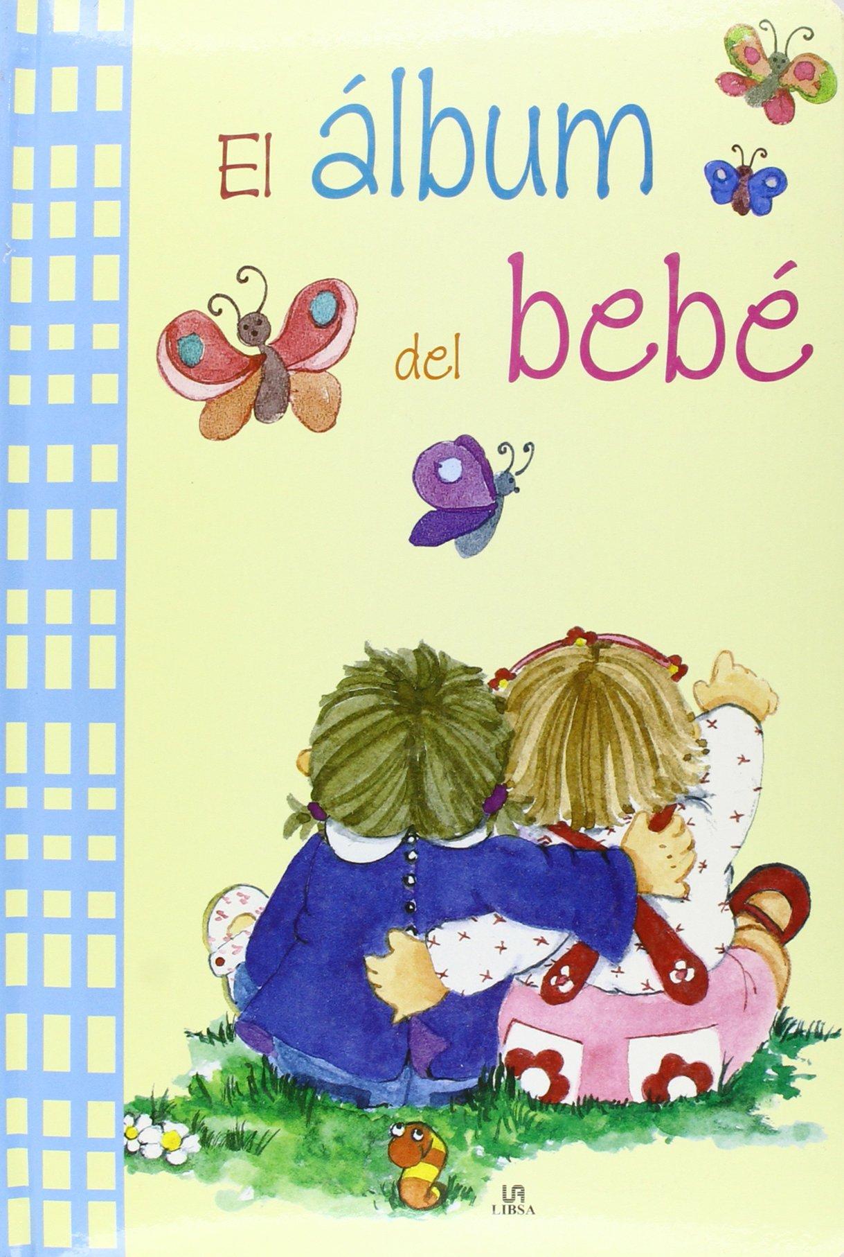 El álbum del bebé / The baby album (Spanish Edition) PDF