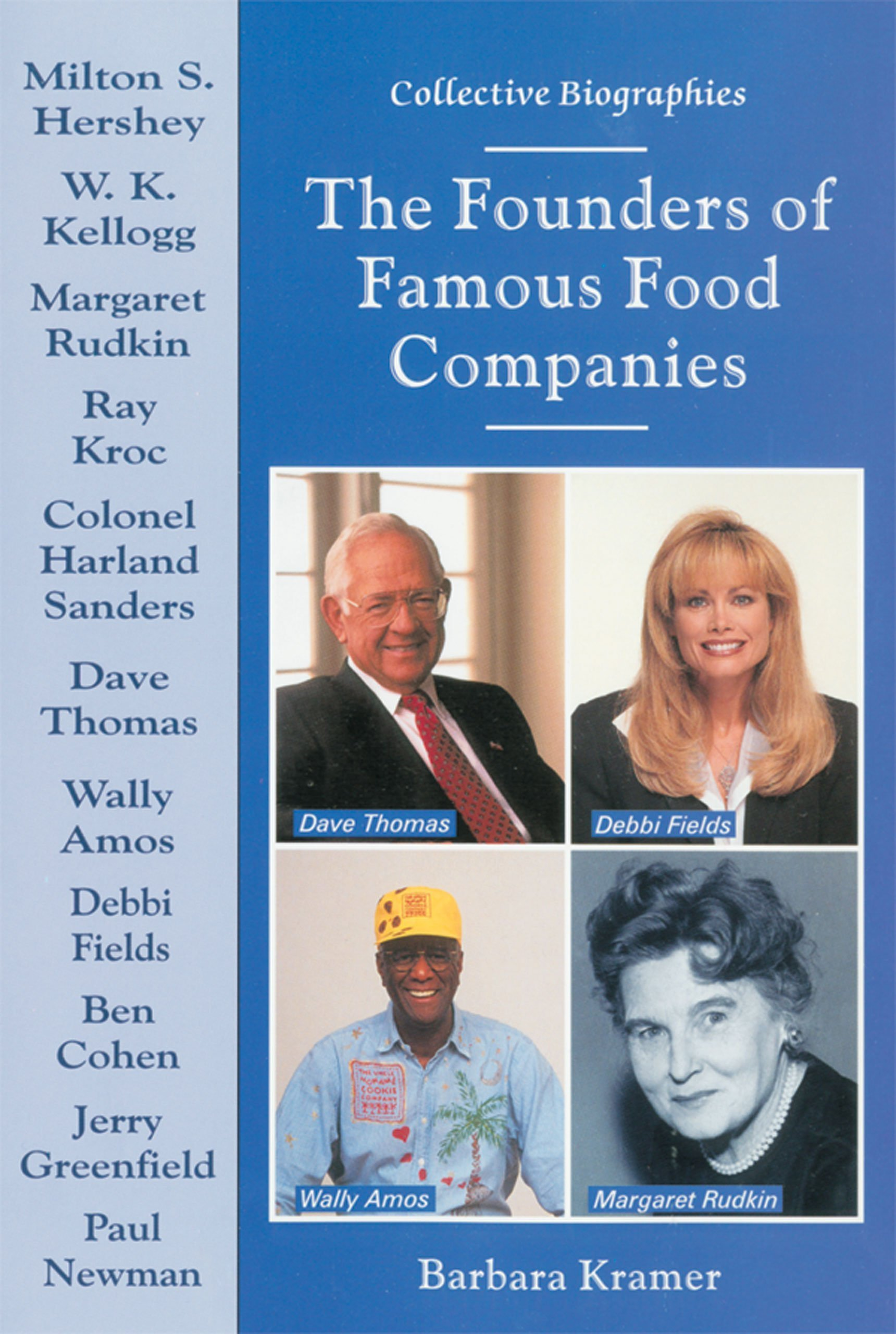 Download The Founders of Famous Food Companies (Collective Biographies) pdf