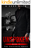 Unspoken 3 (The Unspoken Series, Book 3)